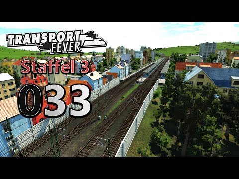 Saubere Trennung 🚆 ► [S3 033] ► Let's Play Transport Fever German
