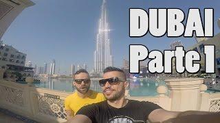 DUBAI VLOG PARTE 1 DUBAI MALL BURJ KHALIFA