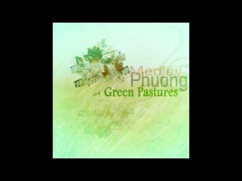 Phuong Medley - No Longer Fall