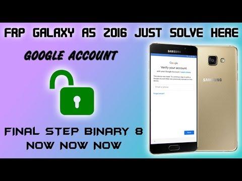 FRP 2019 SAMSUNG GALAXY A5 2016 REMOVE GOOGLE ACCOUNT ALL BINARY U8