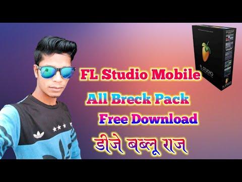 FL Studio Mobile New All Breck Pack Free Download Dj Bablu Raj - Jay