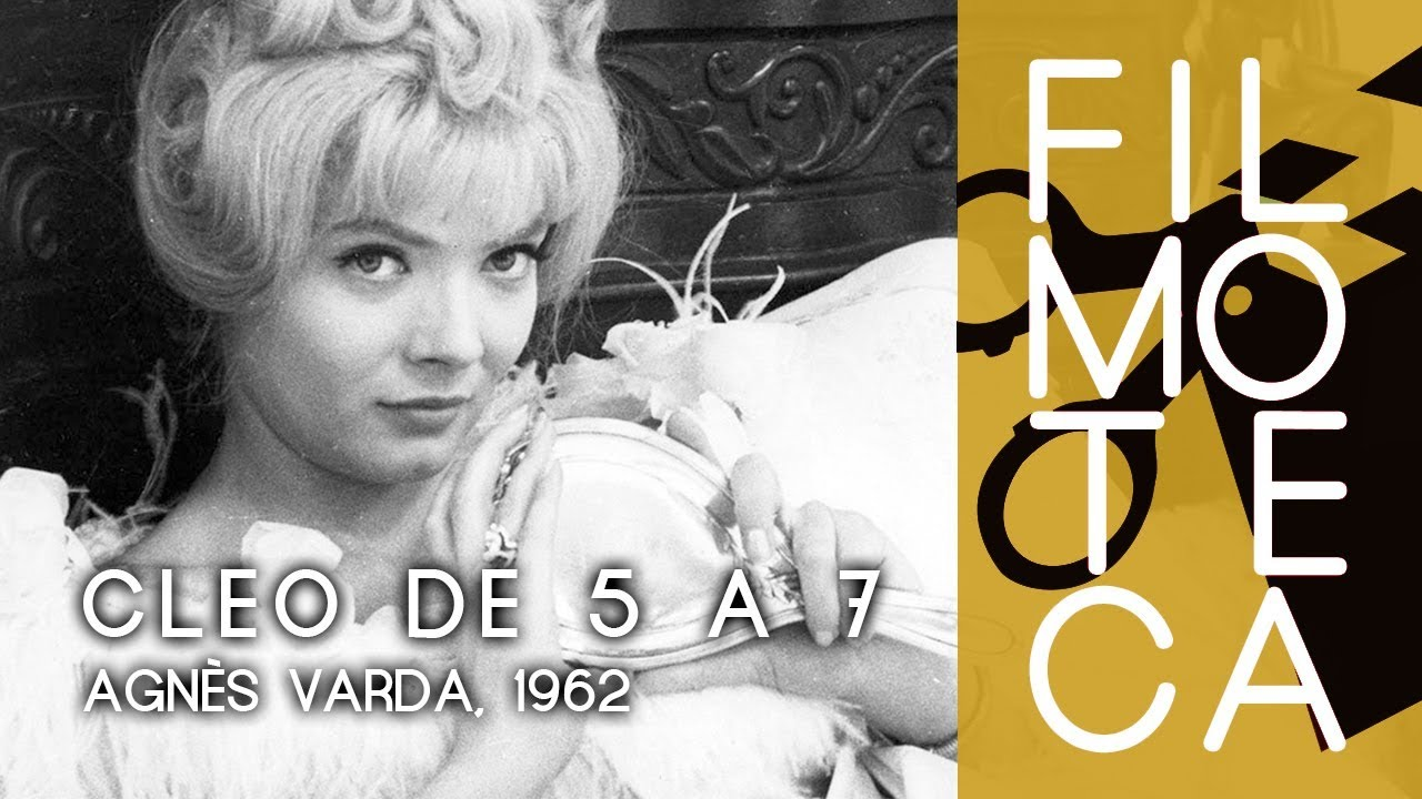 Introducción A Cleo De 5 A 7 Filmoteca De Sant Joan Miradas Femeninas Marzo 2018 Youtube