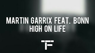 [TRADUCTION FRANÇAISE] Martin Garrix feat. BONN - High On Life