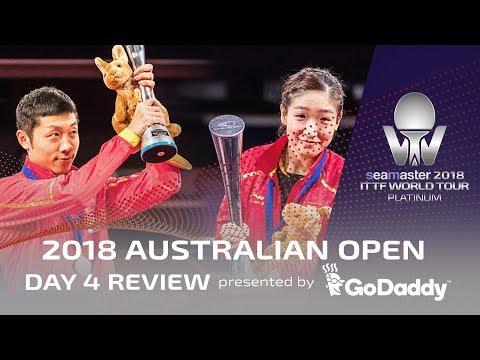 2018 ITTF Australian Open | Day 4 Review presented by GoDaddy