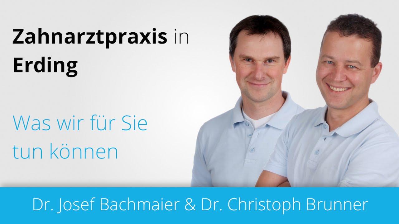 Zahnarzt Erding - Dr. Christoph Brunner & Dr. Josef Bachmaier - YouTube