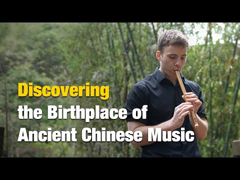 China Matters Explores the Birthplace of Ancient Chinese Music...