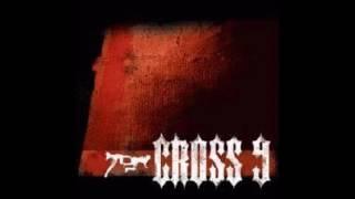 CROSS 9 - IN SEX WE TRUST