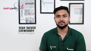 Daekhopedia Stories: Episode 11 - Shah Rafayat Chowdhury | Footsteps