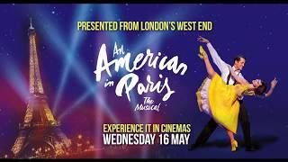 An American in Paris | Experience it in cinemas 16 May