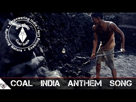 COAL INDIA ANTHEM SONG - (INDIA)