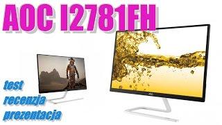aoc i2781fh led ips fullhd test recenzja prezentacja monitora o ciekawym wyglądzie