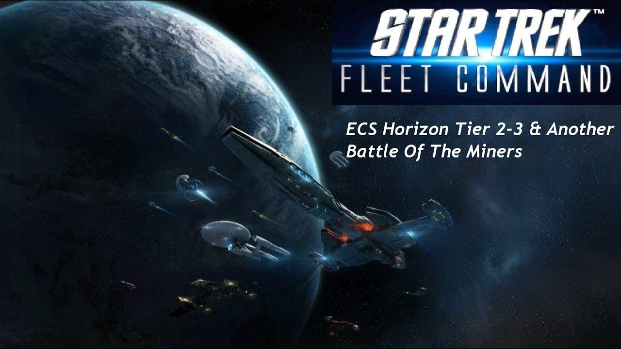 Star Trek Fleet Command 19 - Horizon Tier 2-3 & Another Minor Miner Battle