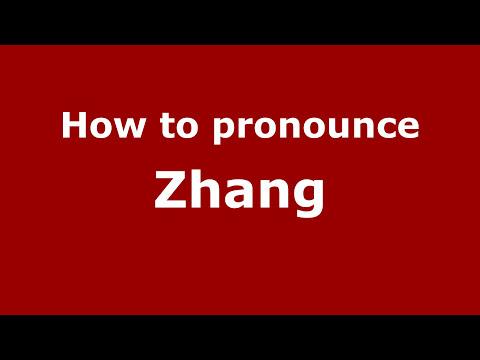 How to say or pronounce Zhang - PronounceNames com