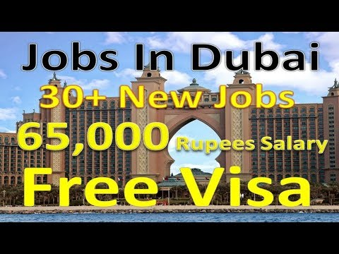 Jobs In Dubai 30+ New Jobs Salary Upto 65,000 Rupees. |Hindi Urdu|