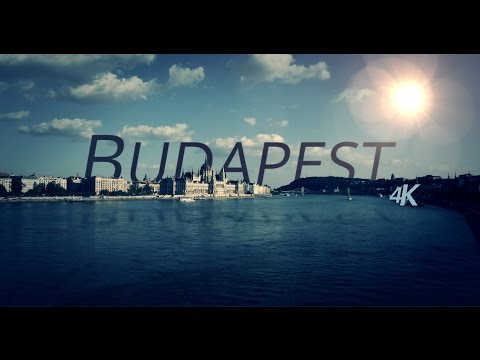 4K Budapest Trailer (HD 50p version)