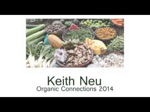 Keith Neu Organic Cnnnections