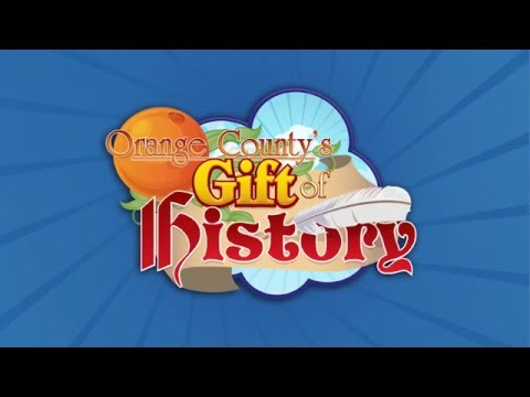 2015 Orange County's Gift of History - Full Video
