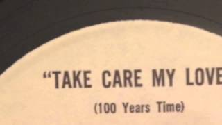 100 Years Time - Take Care My Love [Alternate mix]