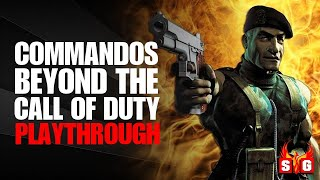 Commandos Beyond the Call of Duty - The Complete Playthrough