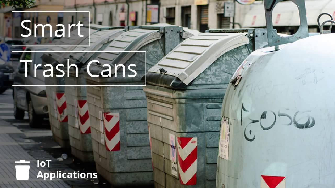 IoT Applications: Smart Trash Cans - YouTube