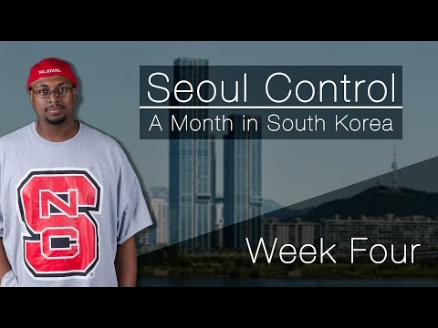 Seoul Control: A Month in South Korea – Week Four