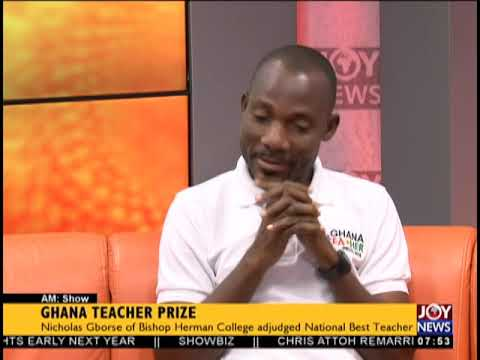 Ghana Teacher Prize - AM Show on JoyNews (8-10-18)