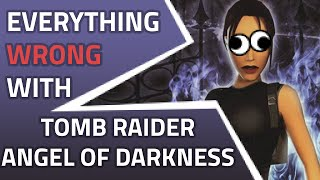 Everything Wrong With Tomb Raider Angel Of Darkness
