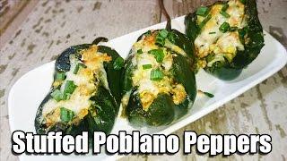 Stuffed Poblano Pepper Recipe  Episode 121