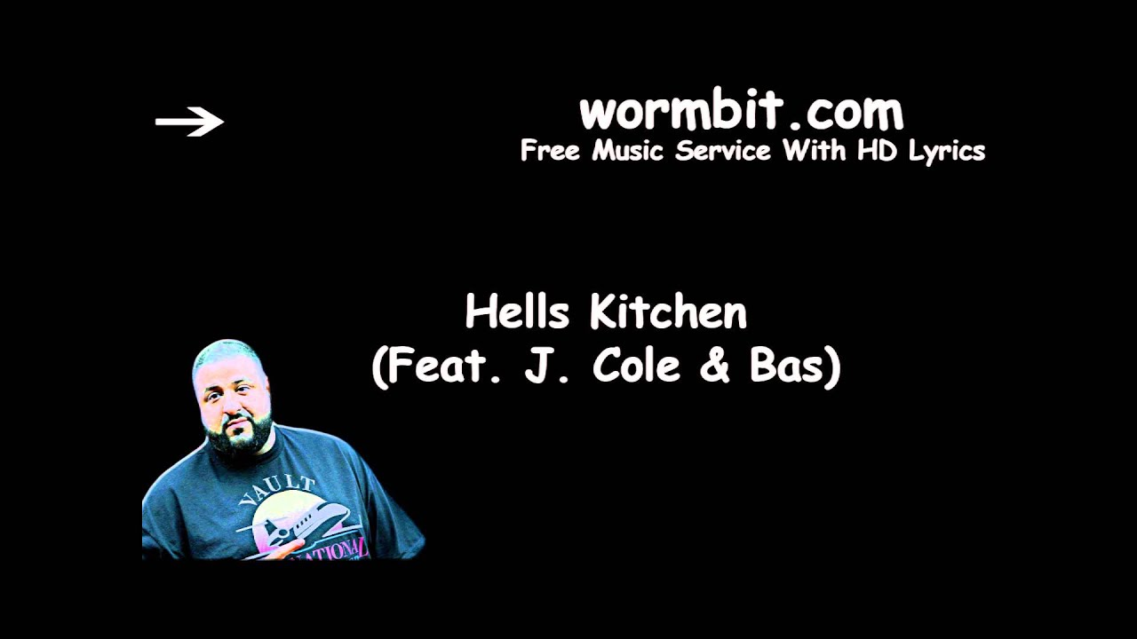 Dj Khaled Hells Kitchen Lyrics