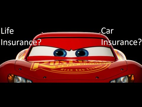 Would Lightning McQueen have Life Insurance or Car Insurance?