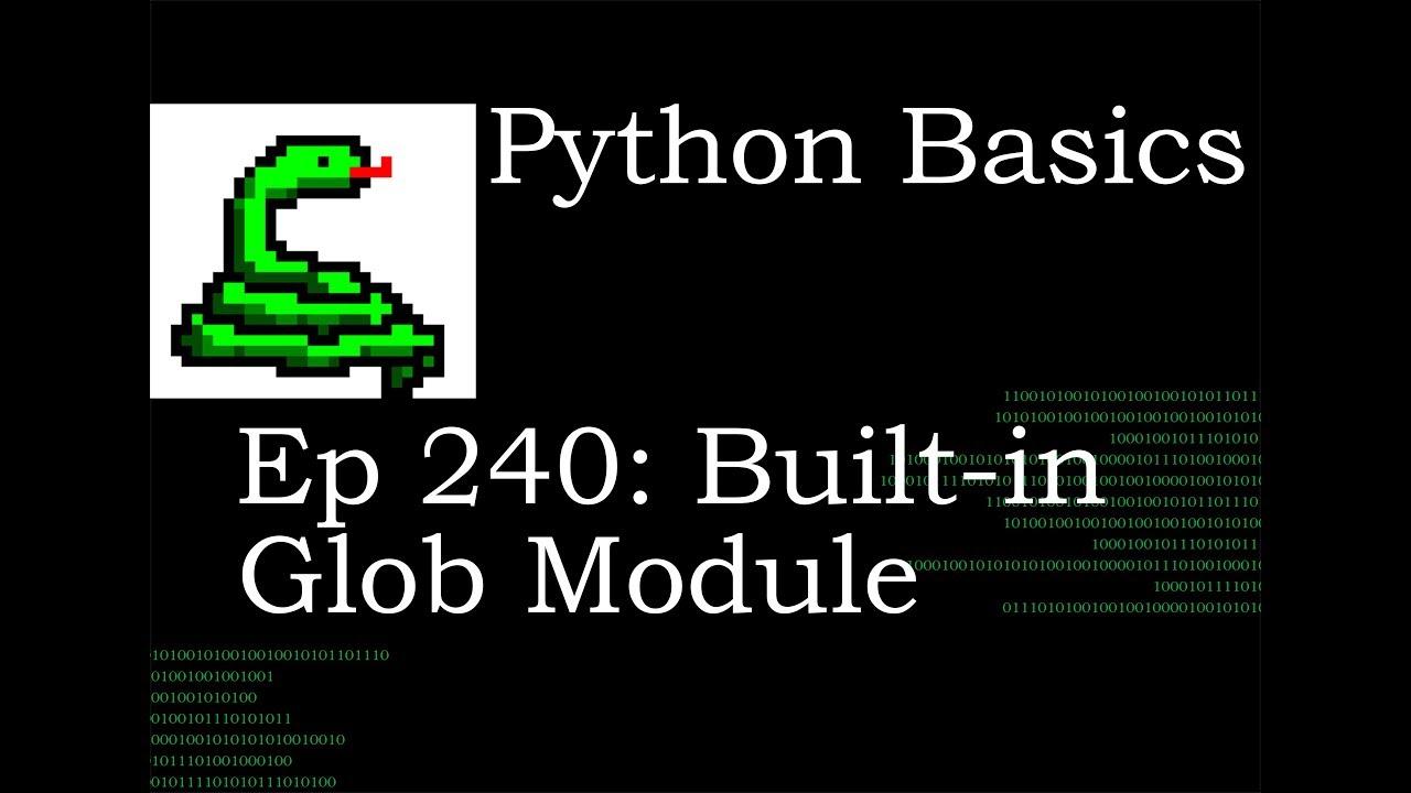 Python Basics Built-in Glob Module