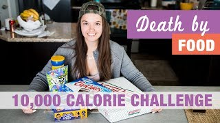 Death By Food!! - Normal Girl VS 10,000 Calorie Challenge!