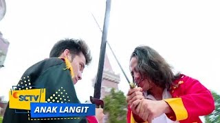 Highlight Anak Langit - Episode 875