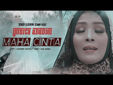 Maha Cinta - Yunita Ababiel (Official Video Clip)