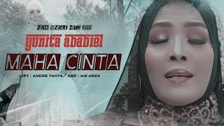 Download lagu Maha Cinta - Yunita Ababiel (Official Video Clip)