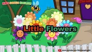 Little Flowers Kids Song EngLish