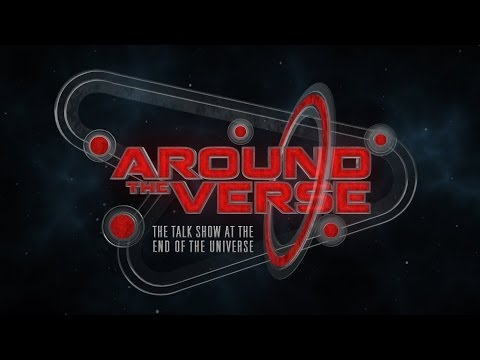 Around the Verse: Episode 1.01 (2014.06.11)