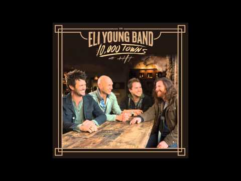Eli Young Band - What does