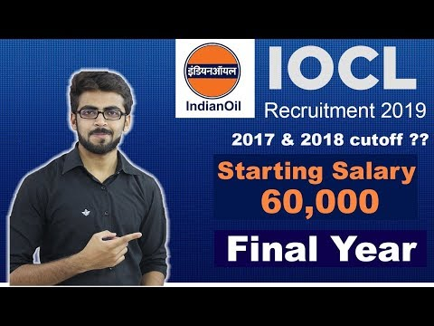 IOCL Recruitment 2019 |  SALARY ₹ 60,000 😮😮 | Final Year Can Apply | Latest PSU Job Updates