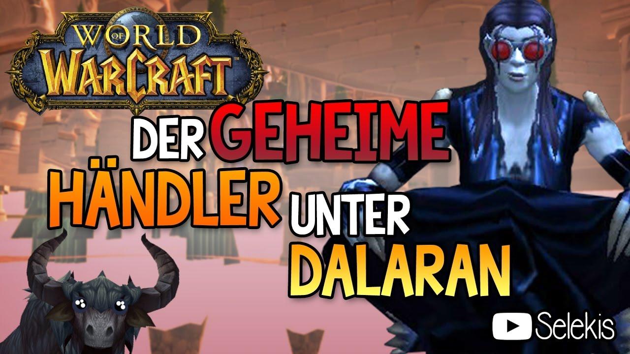 Special Secret Der Geheime Händler Unter Dalaran Youtube