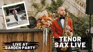 Live Saxophone - Garden Party August 2020