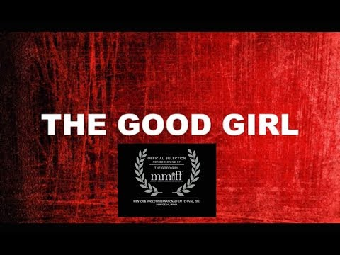 THE GOOD GIRL (short film)