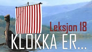 Norsk Språk  Норвежский язык  - Hva Er Klokka? Klokka Er...