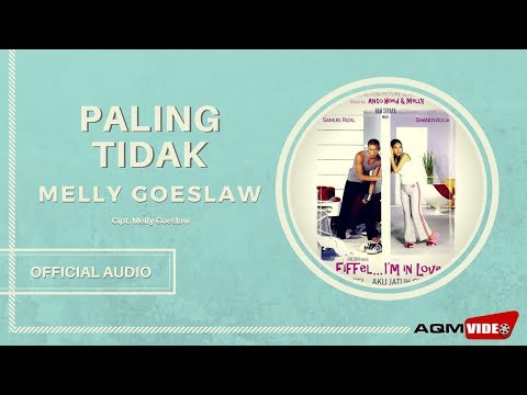 Melly Goeslaw - Paling Tidak   Official Audio