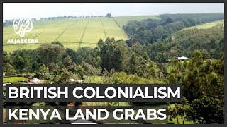 Kenyan communities sue UK over colonial-era land grab