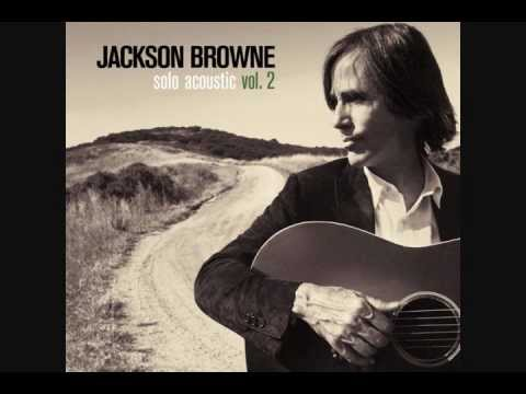 The Night Inside Me ~ Jackson Browne -- Solo Acoustic Vol. 2