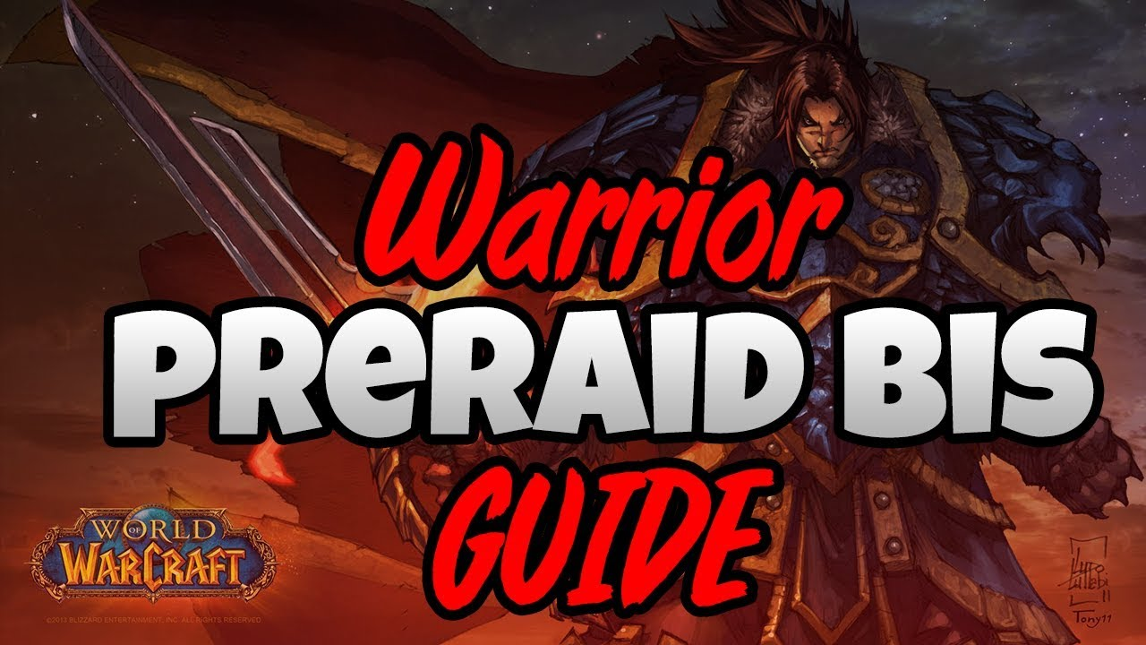 Classic WoW - Warrior Pre-Raid BIS Guide - Vanilla WoW Gearing Guide
