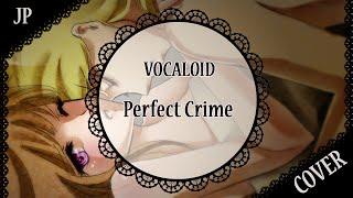 【オリジナルPV ・ 歌ってみた】「Perfect Crime」【Akemi x 蓮】