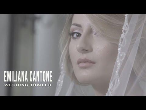 EMILIANA CANTONE - WEDDING TRAILER