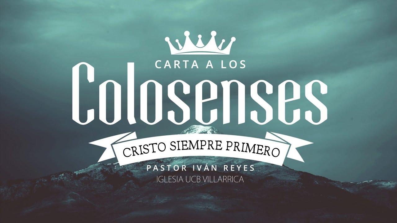 06 Cristo Cristo Cristo Nombre Sin Igual Colosenses 1 15 Ps Iván Reyes Youtube